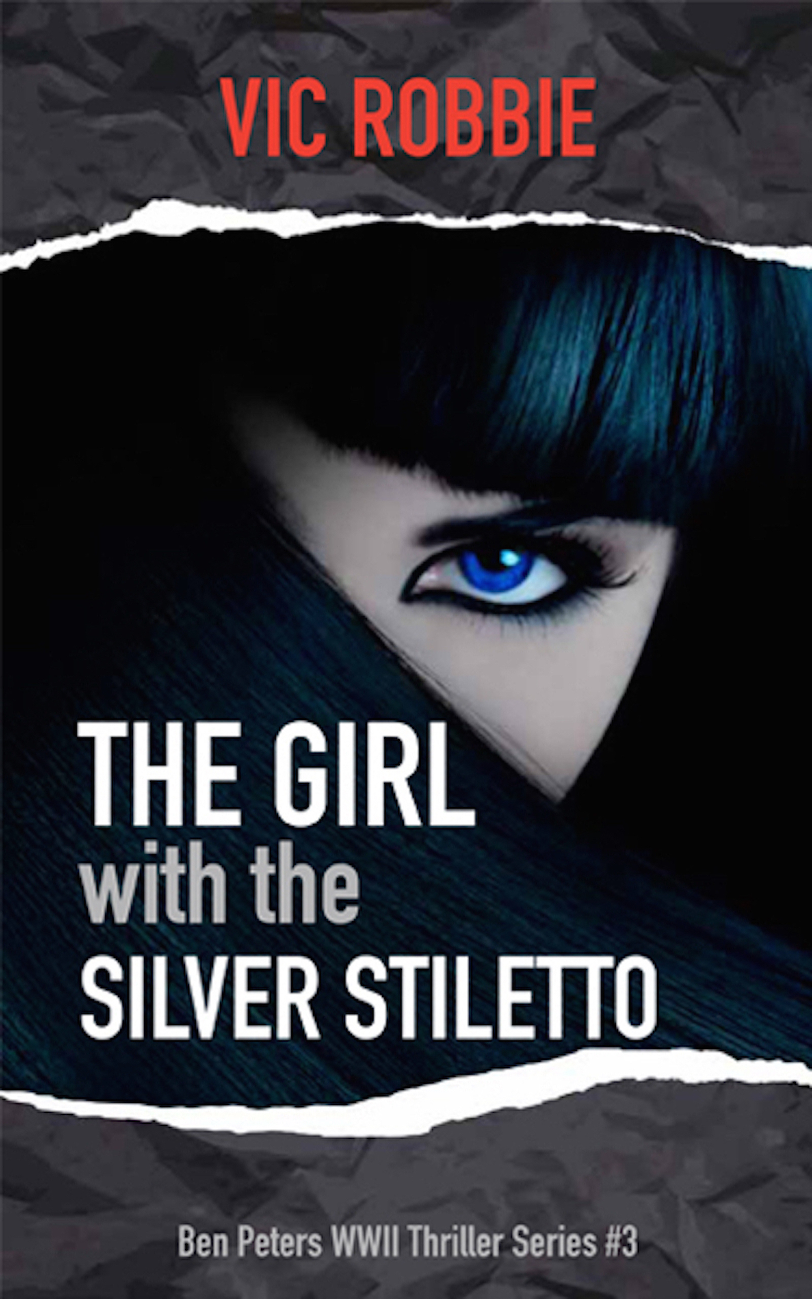 Book cover of Vic Robbie's latest The Girl with the Silver Stiletto